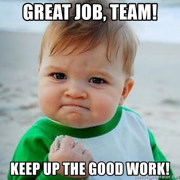 Great job, team! Keep up the good work! - Baby Fist Pump ...
