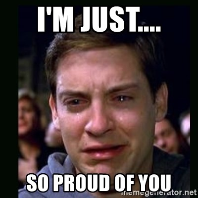 crying peter parker - I'm Just.... So proud of you