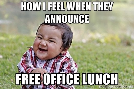 How I Feel When They Announce Free Office Lunch Evil Asian Baby