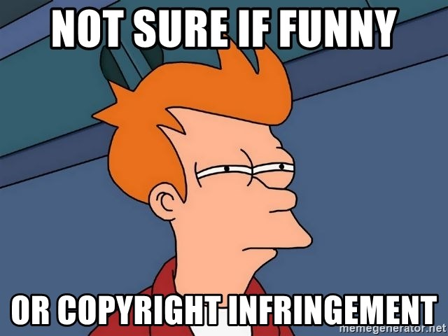 Futurama Fry - Not sure if funny or Copyright infringement