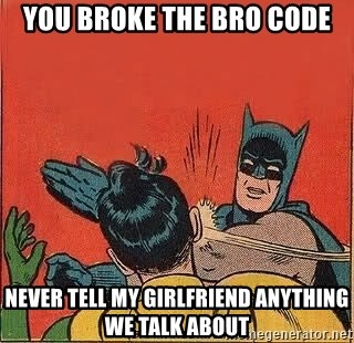 broke the bro code