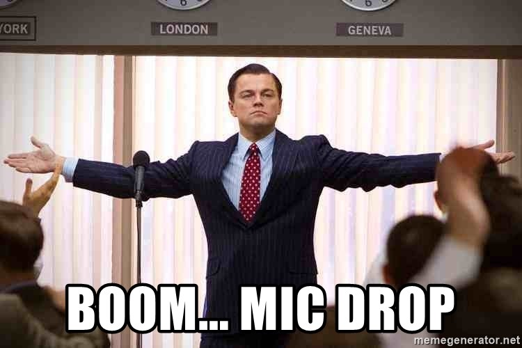 65804775 boom mic drop wolf of wall street mic drop meme generator