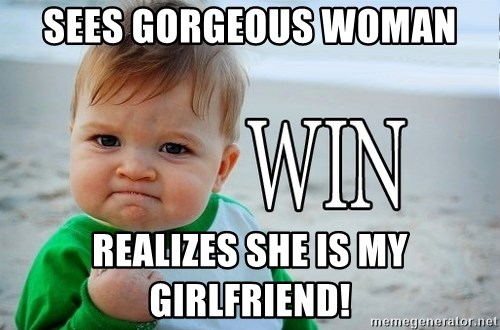 Sees Gorgeous Woman Realizes She Is My Friend Win Baby Meme Generator