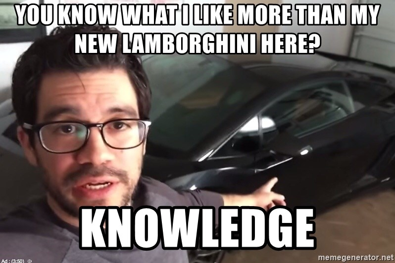 65865796 you know what i like more than my new lamborghini here? knowledge