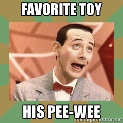PEE WEE HERMAN - FAVORITE TOY HIS PEE-WEE