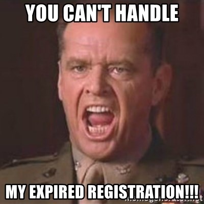 Jack Nicholson - You can't handle the truth! - You can't handle my expired registration!!!