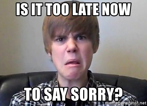 Justin Bieber 213 - Is it too late now to say sorry?