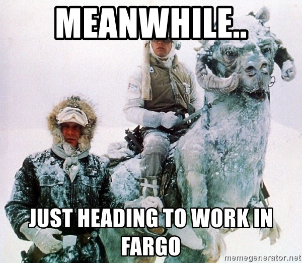 Han And Luke Star Wars TaunTaun - Meanwhile.. Just heading to work in Fargo