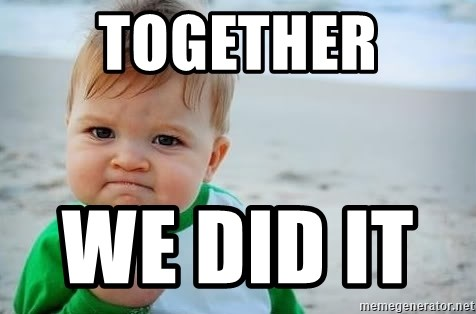 fist pump baby - together  we did it