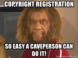 Geico Caveman - Copyright Registration So easy a caveperson can do it!