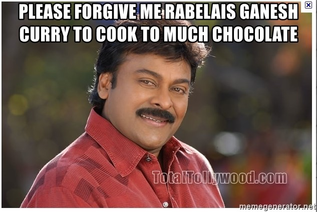 Typical Indian guy - please forgive me rabelais ganesh curry to cook to much chocolate