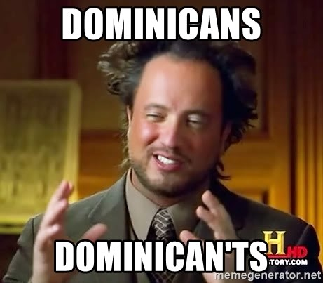 Ancient Aliens - DOMINICANS DOMINICAN'TS