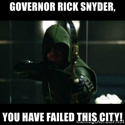 YOU HAVE FAILED THIS CITY - Governor Rick Snyder, You have failed this city!