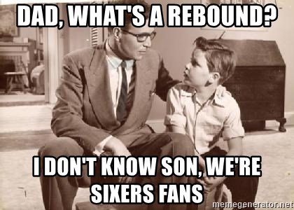 Racist Father - Dad, What's a Rebound? I don't know son, we're Sixers fans