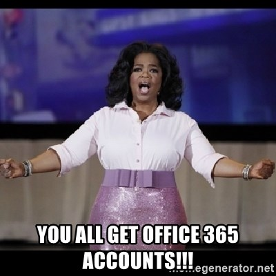 free giveaway oprah -  You all get office 365 accounts!!!