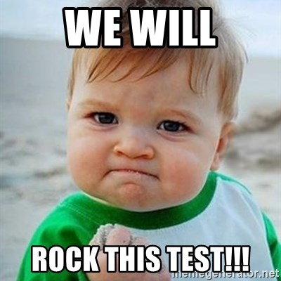 66565550 we will rock this test!!! victory baby meme generator,Test Meme