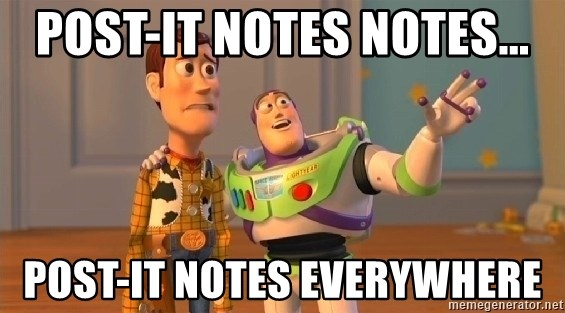 post it notes notes post it notes everywhere post it notes notes post it notes everywhere toy story meme