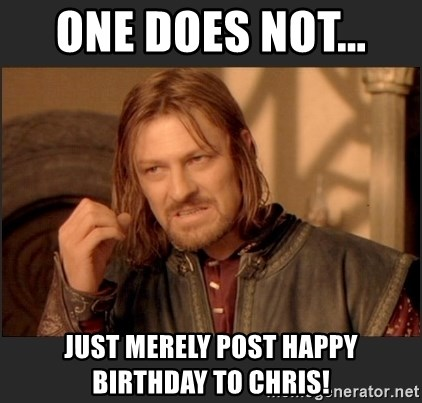 Happy Birthday I Made This For My Mother In Law This Morning Though She Doesn T Care Anything About Middle Earth Lotrmemes
