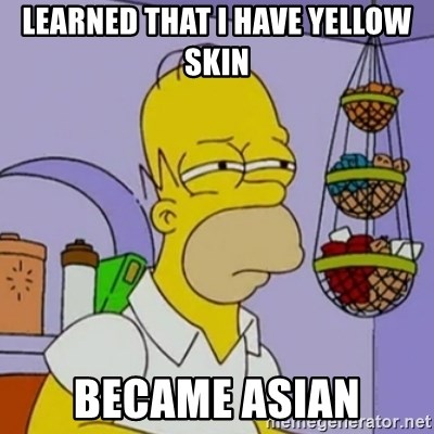 Image result for asians have yellow skin meme
