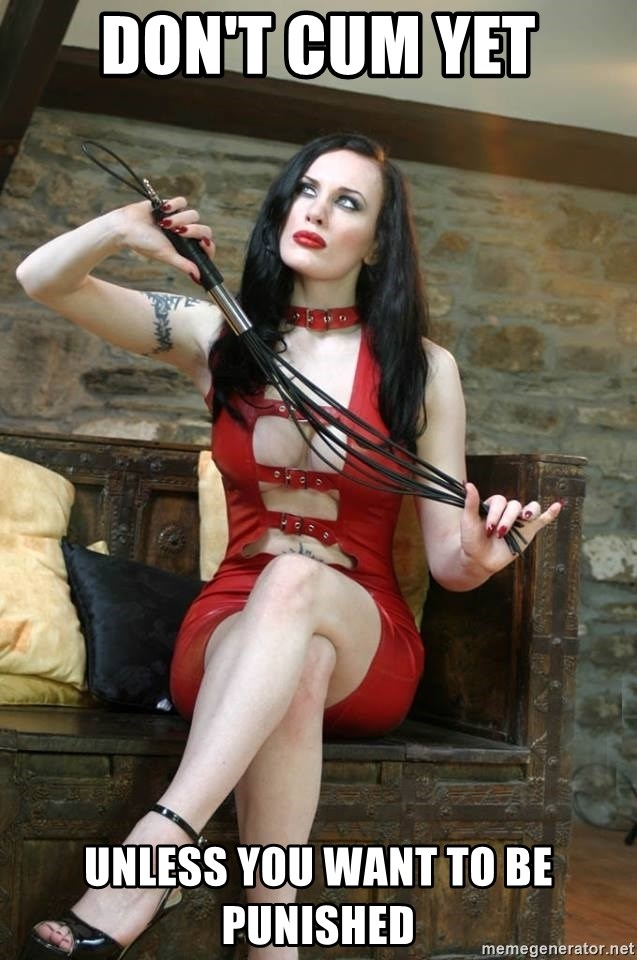 Dont Cum Yet Unless You Want To Be Punished Red Latex Dominatrix