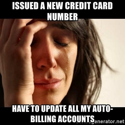 crying girl sad - Issued a new credit card number Have to update all my auto-billing accounts