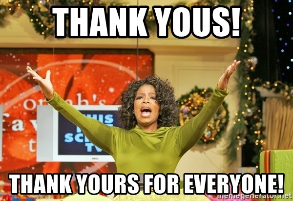 Oprah Gives Away Stuff - Thank yous! Thank yours for everyone!