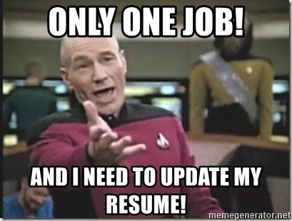 Only One Job And I Need To Update My Resume Star Trek Wtf Meme