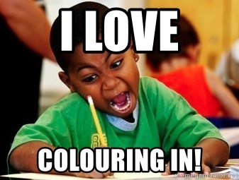 I LOVE COLOURING IN
