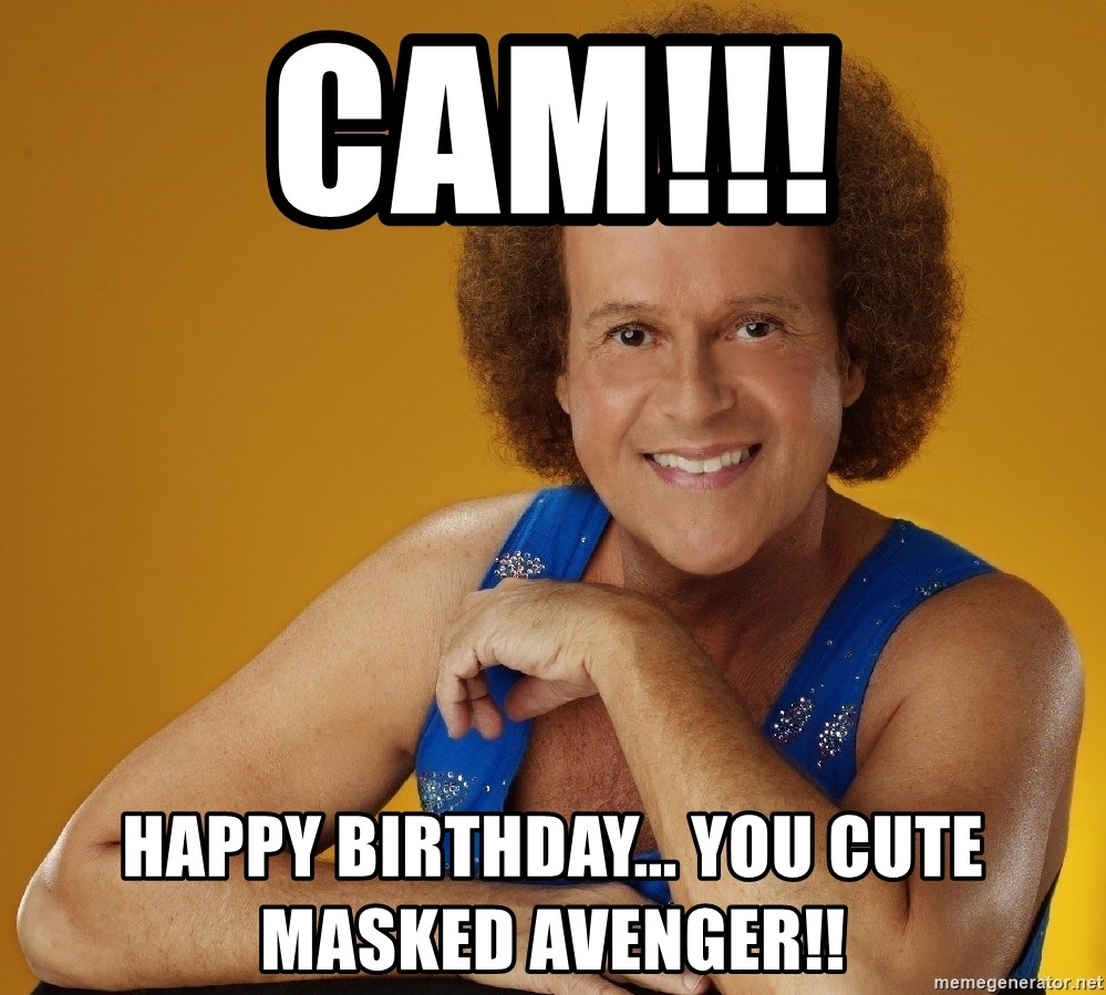 Cam Gay cam!!! happy birthday you cute masked avenger!! - gay