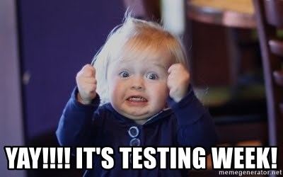 Yay It S Testing Week Excited Face Meme Generator The best memes from instagram, facebook, vine, and twitter about its done. excited face meme generator