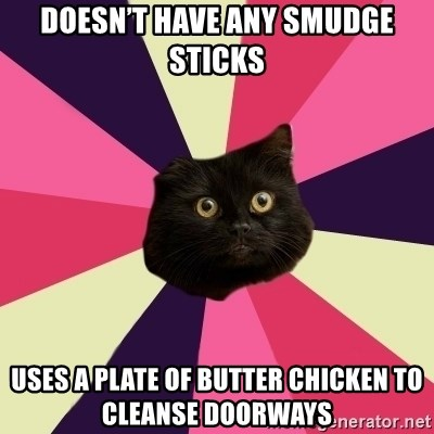 Doesnt Have Any Smudge Sticks Uses A Plate Of Butter