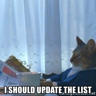 Sophisticated Cat Meme -  i should update the list