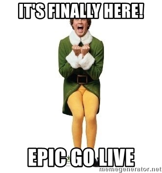 67657547 it's finally here! epic go live buddy the elf excited meme generator