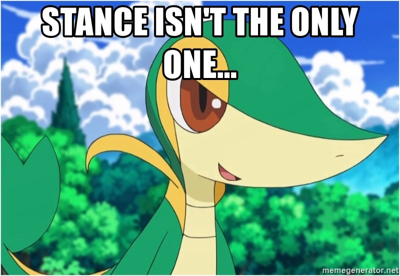 Snivy - Stance isn't the only one...