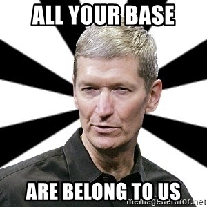 Tim Cook Time - All your base are belong to us