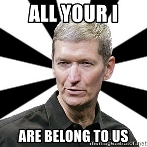Tim Cook Time - All your I are belong to us