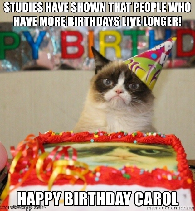 Studies Have Shown That People Who Have More Birthdays Live Longer