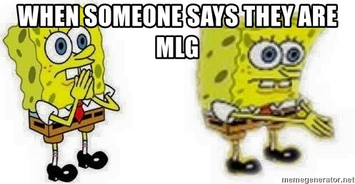 *Breath* BOI - When Someone Says They Are Mlg