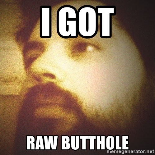 Great raw butthole
