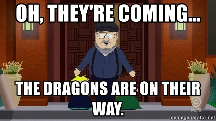 oh-theyre-coming-the-dragons-are-on-thei