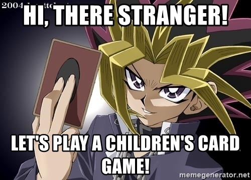 68180770 hi, there stranger! let's play a children's card game! yugioh card