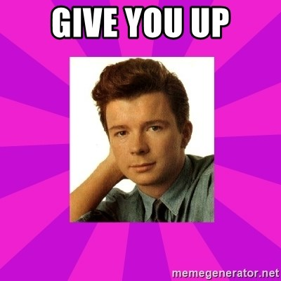 RIck Astley - Give you up