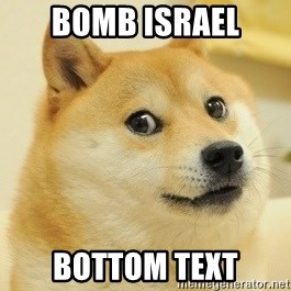 Dogeeeee - Bomb Israel BOTTOM TEXT