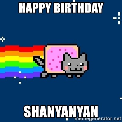Nyancat - Happy Birthday Shanyanyan