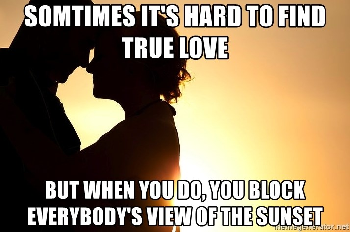 why is it hard to find true love