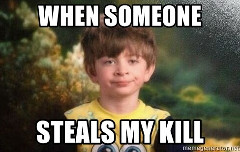 annoyed kid - When someone  steals my kill