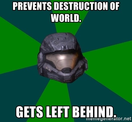 Halo Reach - Prevents destruction of world. Gets left behind.