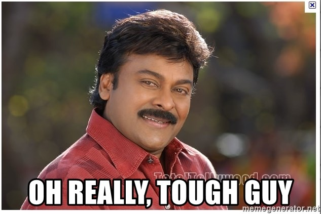 68604239 oh really, tough guy typical indian guy meme generator