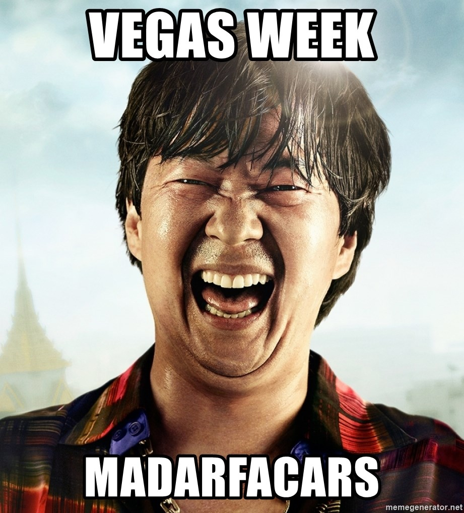 VEGAS WEEK MADARFACARS - Mr Chow from the Hangover | Meme