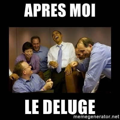 obama laughing  - Apres moi le deluge